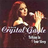 The Best Of Crystal Gayle - Talking In Your Sleep