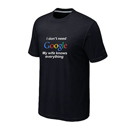 Snapdrgon Men's I Don't Need Google My Wife Knows Everything Shirts Funny T-shirt (L Black)