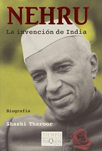 Nehru: La invencion de India/ The Invention of India Image