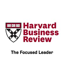 The Focused Leader (Harvard Business Review) (       UNABRIDGED) by Daniel Goleman Narrated by Todd Mundt
