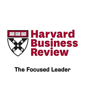 The Focused Leader (Harvard Business Review) | [Daniel Goleman]