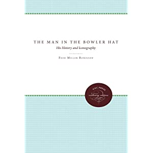 The Man in the Bowler Hat: His History and Iconography (Paperback)