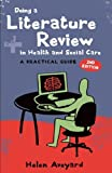 Doing a Literature Review in Health and Social Care: A Practical Guide by Aveyard, Helen (2010) Paperback