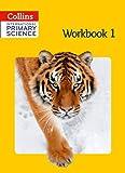 Collins International Primary Science: Workbook 1
