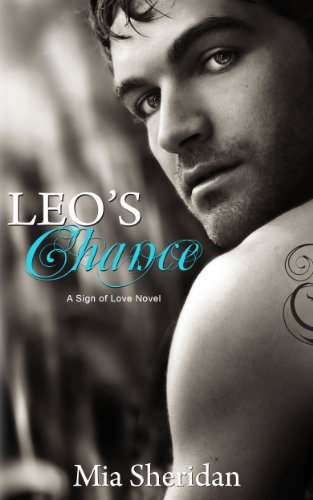 Leo's Chance (Sign of Love, Leo 2) by Mia Sheridan