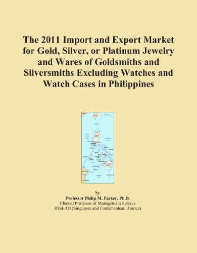 The 2011 Import and Export Market for Gold, Silver, or Platinum Jewelry and Wares of Goldsmiths and Silversmiths Excluding Watches and Watch Cases in Philippines