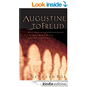 Augustine To Freud: What Theologians & Psychologists Tell Us About Human Nature