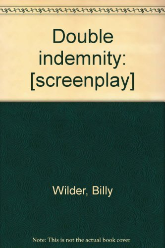 double indemnity critical essays Find essay examples film critique double indemnity (1944) - essay example nobody downloaded yet extract of sample film critique double indemnity (1944.