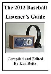 The 2012 Baseball Listener's Guide