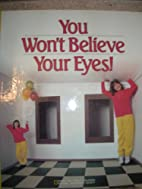 You Won't Believe Your Eyes! by National…