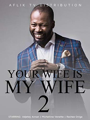 Your wife is my wife 2