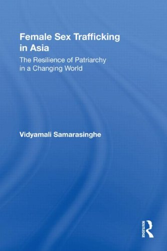 Female Sex Trafficking in Asia: The Resilience of...
