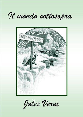 Jules Verne - Il mondo sottosopra (Italian Edition)