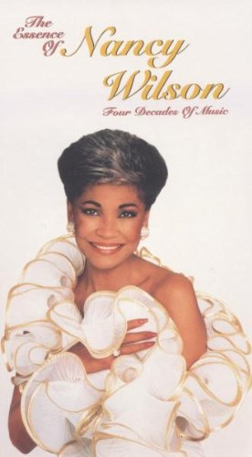 Nancy Wilson - The Essence Of Nancy Wilson: Four Decades Of Music - Zortam Music