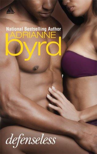 Defenseless (Arabesque), Adrianne Byrd