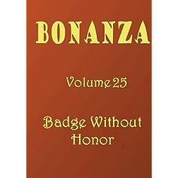 Bonanza [Volume 25]