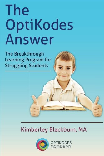 The OptiKodes Answer: The Breakthrough Learning Program for Struggling Students (Learning Breakthrough Program compare prices)