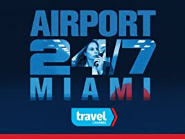 Airport 24/7 Miami Season 2