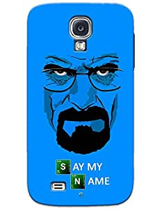 Say My Name case for Samsung Galaxy S4