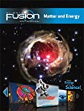 img - for ScienceFusion: Student Edition Interactive Worktext Grades 6-8 Module H: Matter and Energy 2012 book / textbook / text book