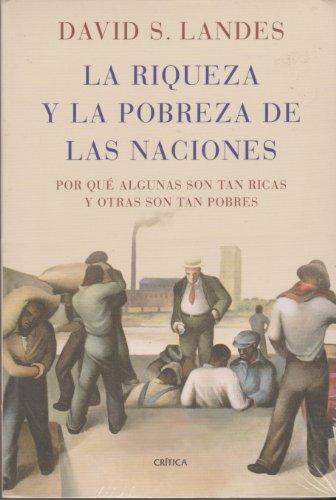 LA RIQUEZA Y LA POBREZA DE LAS NACIONES