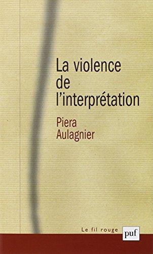 La violence de l'interprétation