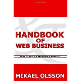 Handbook of Web Business: How to Build a Profitable Website