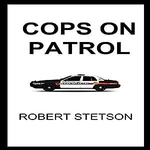 Cops on Patrol Audiobook