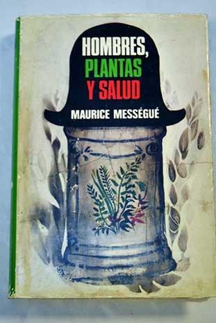 Hombres, Plantas Y Salud