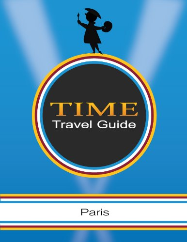 Paris - Time Travel Guides