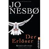 """Der Erl�ser. Kriminalromanvon """"Jo Nesb�"""""""