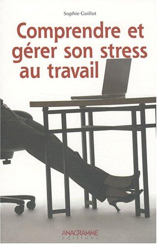 livre comprendre et g rer son stress au travail. Black Bedroom Furniture Sets. Home Design Ideas