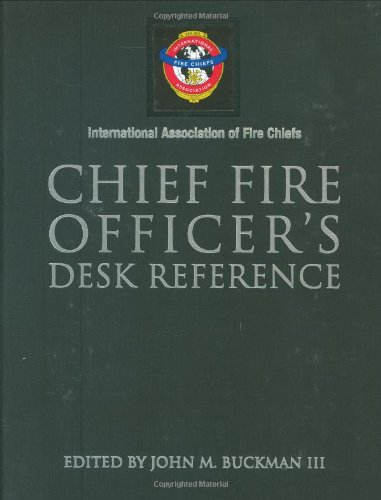 Chief Fire Officer's Desk Reference (International...