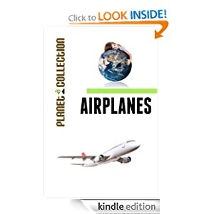 Airplanes: Picture Book (Educational Children's Books Collection) - Level 2 (Planet Collection)