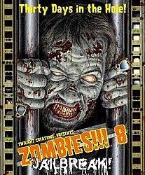 Zombies!!! 8 - Jailbreak