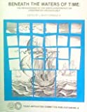 img - for Beneath The Water Of Time: The Proceedings of the Ninth Conference On Underwater Achaeology book / textbook / text book