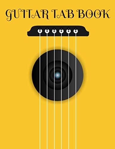Guitar Tab Book Blank Guitar Tablature Music Notebook For Guitarists Musicians and Songwriters [Publishing, Melodic Music] (Tapa Blanda)
