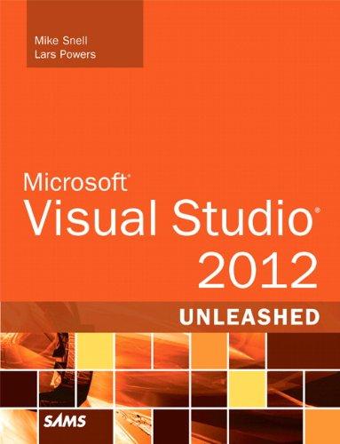 Microsoft Visual Studio 2012 Unleashed (2nd Edition)