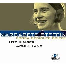 Prosa, Gedichte, Briefe Hörbuch von Margarete Steffin Gesprochen von: Ute Kaiser