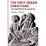 First Urban Christians: The Social World of the Apostle Paul (0300028768) by Wayne A. Meeks