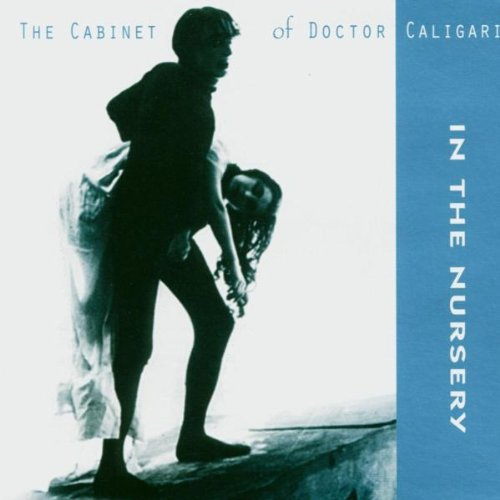 In The Nursery - The Cabinet Of Doctor Caligari - Zortam Music