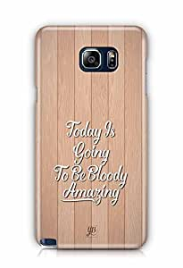 YuBingo Today's going to be bloody amazing Designer Mobile Case Back Cover for Samsung Galaxy Note 5