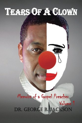 tears-of-a-clown-memoirs-of-a-gospel-preacher-book-1-english-edition