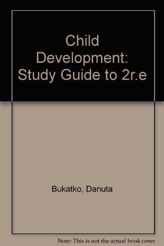 Child Development: Study Guide to 2r.e