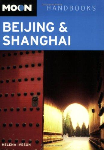 Moon Handbook Beijing & Shanghai