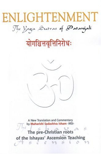 Enlightenment! The Yoga Sutras of Patañjali: A New Translation and Commentary
