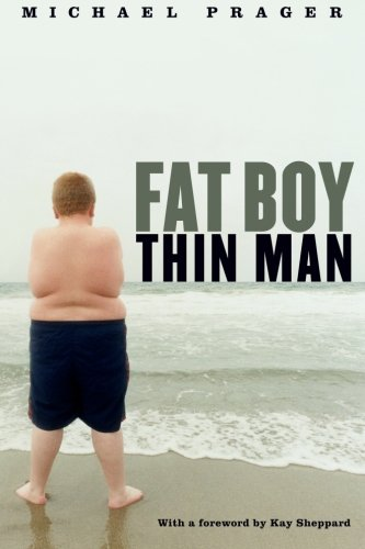 Book: Fat Boy Thin Man by Michael Prager