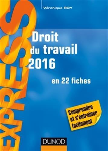 Droit du travail 2016 - 20e éd. - en 22 fiches