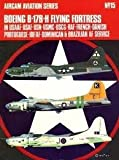 Ernest R. McDowell Boeing B-17B-H Flying Fortress (Aircam Aviation Series no. 15)