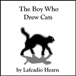 The Boy Who Drew Cats | [Lafcadio Hearn]